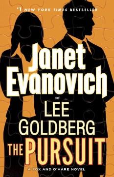 The Pursuit A Fox and O'Hare Novel