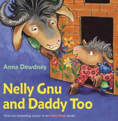 Bookjacket for  Nelly Gnu and Daddy too