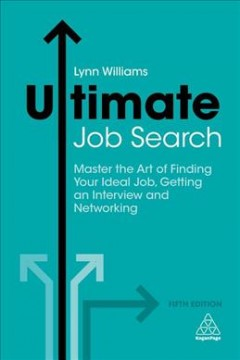 Bookjacket for  Ultimate job search : master the art of finding your ideal job, getting an interview and networking