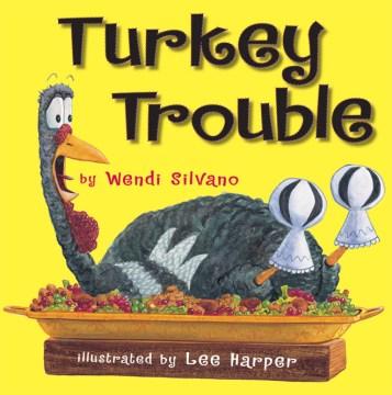 Bookjacket for  Turkey Trouble