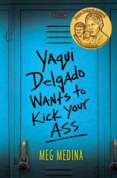 Bookjacket for  Yaqui Delgado Wants to Kick Your Ass