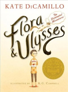 Bookjacket for  Flora & Ulysses : the Illuminated Adventures
