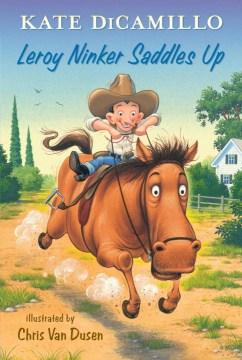 Bookjacket for  Leroy Ninker Saddles Up