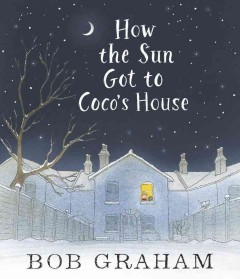 Bookjacket for  How the Sun Got to Coco's House