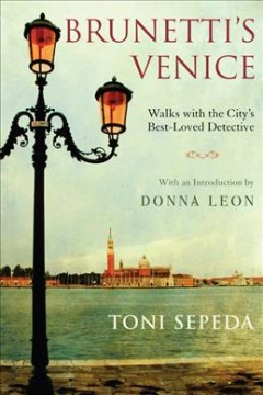Brunetti's Venice Walks with the City's Best-Loved Detective
