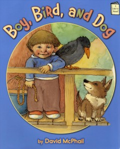 Bookjacket for  Boy, Bird, and Dog