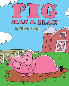 Bookjacket for  Pig has a plan