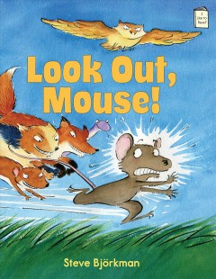Bookjacket for  Look out, Mouse!