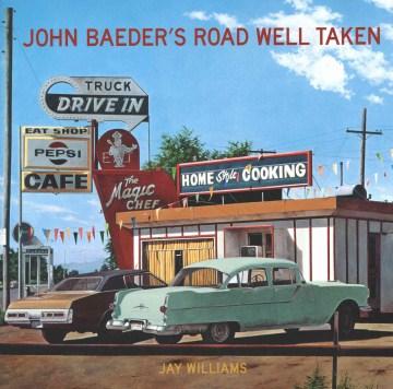 John Baeder's Road Well Taken