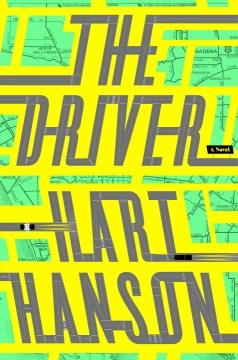 The Driver A Novel
