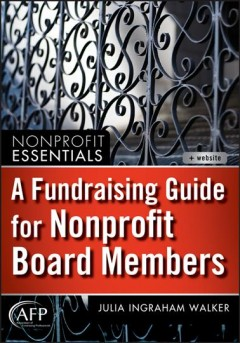 Bookjacket for A fundraising guide for nonprofit board members