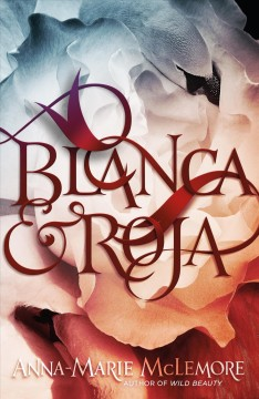 Bookjacket for  Blanca and Roja