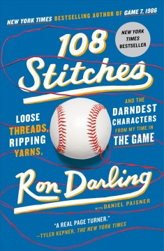 The 108 stitches : loose threads, ripping yarns, and the darndest characters from my time in the game