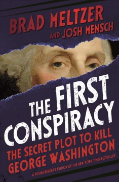 Bookjacket for The First Conspiracy: The Secret Plot to Kill George Washington