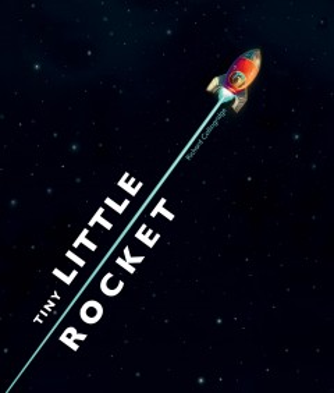 Bookjacket for  Tiny Little Rocket