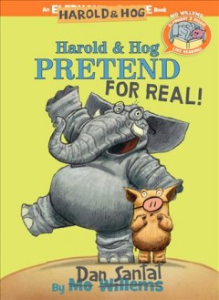 Bookjacket for  Harold and Hog pretend for real!