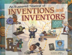 bookjacket for An illustrated timeline of inventions and inventors