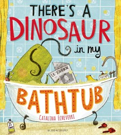 Bookjacket for  There's a Dinosuar in My Bathtub