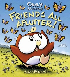 Bookjacket for  Owly & Wormy, friends all aflutter!