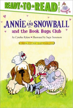 Bookjacket for  Annie and Snowball and the Book Bugs Club : the ninth book of their adventures