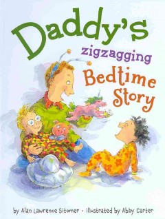 Bookjacket for  Daddy's Zigzagging Bedtime Story