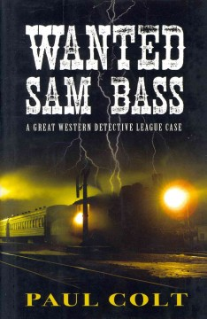 Wanted Sam Bass