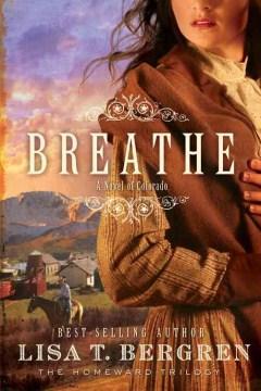 Breathe Homeward Trilogy Series