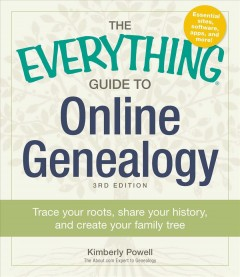 Bookjacket for  Everything guide to online genealogy : trace your roots, share your history, and create your family tree