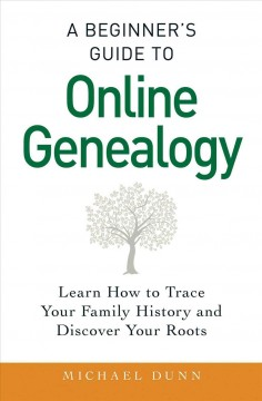 Bookjacket for A beginner's guide to online genealogy