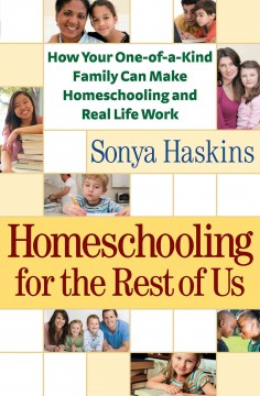 Bookjacket for  Homeschooling for the rest of us