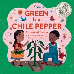 Bookjacket for  Green is a chile pepper : a book of colors