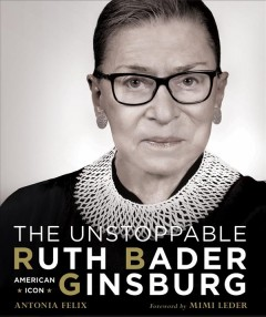 bookjacket for The unstoppable Ruth Bader Ginsburg