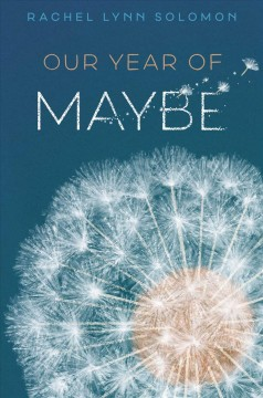 Bookjacket for  Our Year of Maybe