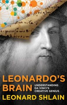 bookjacket for Leonardo's brain : understanding Da Vinci's creative genius