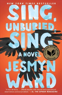 Bookjacket for  Sing, Unburied, Sing