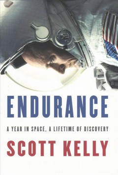 Endurance My Year in Space and Our Journey to Mars