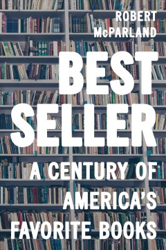 Bestseller A Century of America's Favorite Books