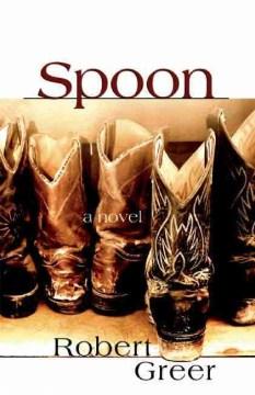 Spoon A Novel
