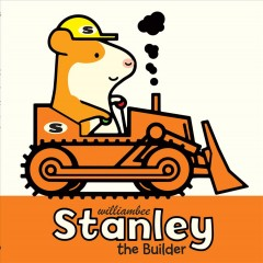 Bookjacket for  Stanley the Builder