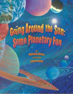 Bookjacket for  Going around the Sun: Some Planetary Fun
