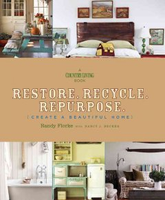 bookjacket for  Restore. Recycle. Repurpose. {create a beautiful home}