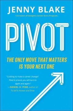 Bookjacket for  Pivot : the only move that matters is your next one