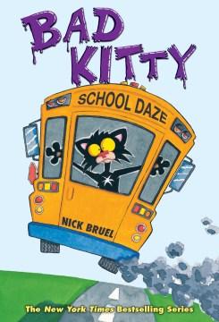 Bookjacket for  Bad Kitty School Daze