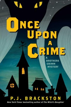 Bookjacket for  Once upon a crime : a Brother's Grimm mystery