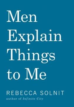 Bookjacket for  Men Explain Things To Me