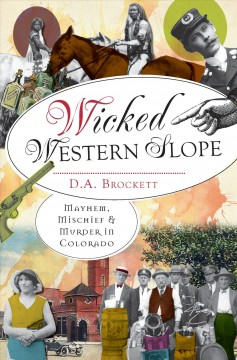 Bookjacket for  Wicked Western Slope