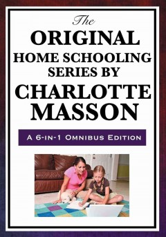 Bookjacket for The Original home schooling series