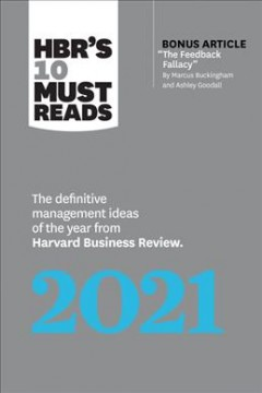 Bookjacket for  HBR's 10 must reads 2021 : the definitive management ideas of the year