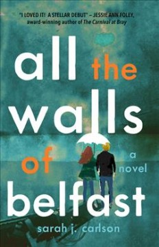 Bookjacket for  All the Walls of Belfast
