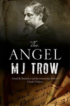 The Angel A Charles Dickens mystery